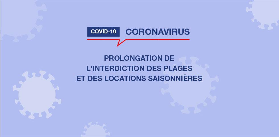 Coronavirus : prolongation de l'interdiction des plages et des locations saisonnieres
